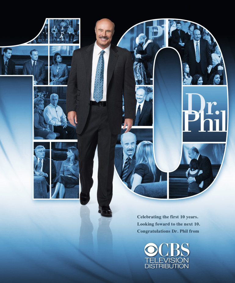 Celebrating the first 10 years. Congratulations Dr. Phil.