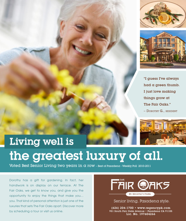 Living well is the greatest luxury of all. Client Swart Ad for Fair Oaks Pasadena